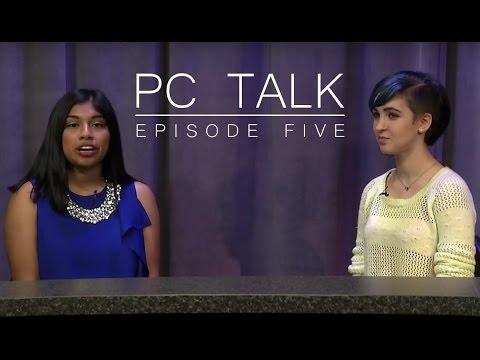 PC Talk Episode 5