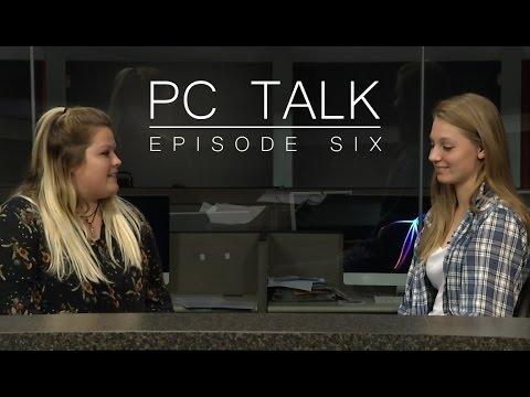 PC Talk Episode 6